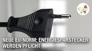 Neue EU-Energiesparstecker werden ab 2017 Pflicht