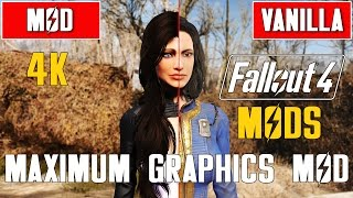 Fallout 4 – Maximum Graphics Mod 2015/2016 vs. Vanilla Graphics Comparison in 4K