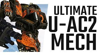 The ultimate U-AC2 Dakka Mech - The Dragon - Mechwarrior Online The Daily Dose #605