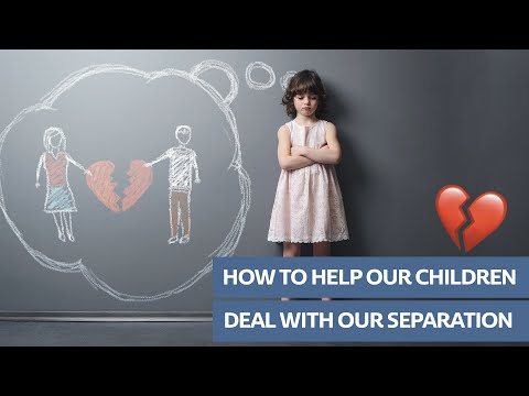 Helping Children Deal with Separation