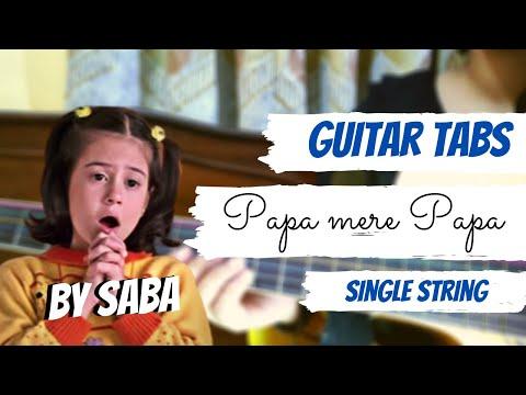 "Papa Mere Papa Guitar Tabs | Chanda ne pocha taron se | Single String Guitar tabs | Father""s day"