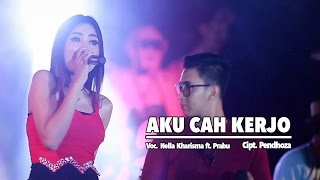 Video Nella Kharisma Ft. Prabu - Aku Cah Kerjo (Official Music Video) download MP3, 3GP, MP4, WEBM, AVI, FLV April 2018