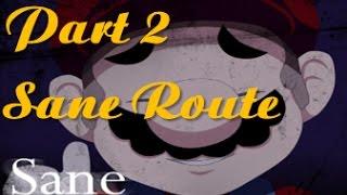 (Mario) The Music Box - Arc - Part 2 - Sane Route - Keeping Calm (Walkthrough/Playthrough)