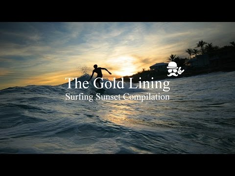 THE GOLD LINING // SICK SURFING SUNSET COMPILATION!