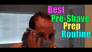 Best Pre-Shave Routine