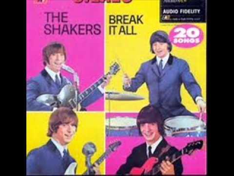The Shakers - Break it all