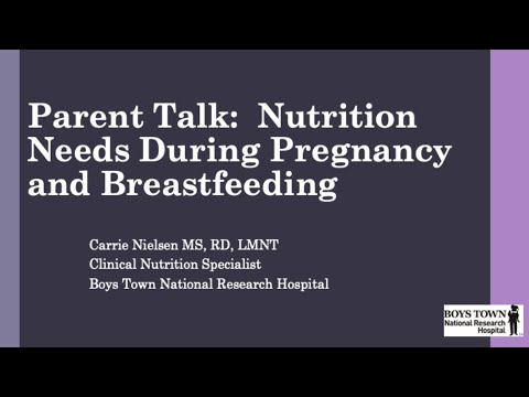 Nutrition Needs During Pregnancy and Breastfeeding