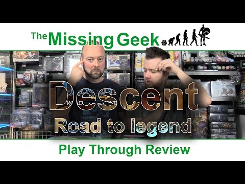 Descent - Road to legend Play Through, Review | The Missing Geek