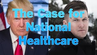 The Case For National Heathcare