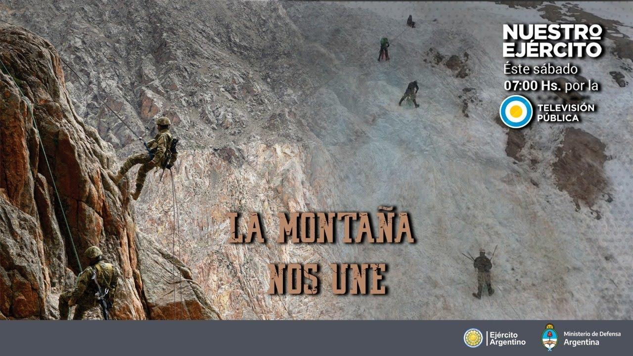 Programa Nuestro Ejército - La Montaña nos une - sábado 8 de agosto 2020