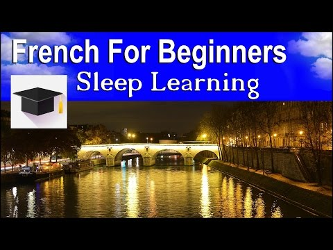Learn To Speak French, Learn French Sleeping. ★ Ultimate 10 Hour Collection ★ Binaural Beats.