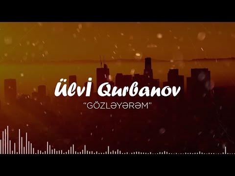 Ulvi Qurbanov - Gözləyərəm (Official Audio)