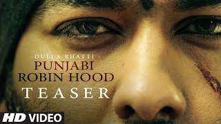Krown Ft. Gurmeet Meet:Punjabi Robinhood - Dulla Bhatti (Song Teaser) | Releasing This June