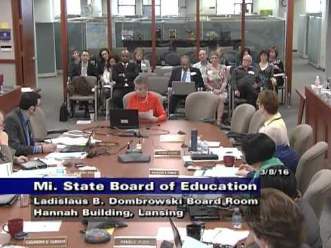 Michigan State Board of Education Meeting for March 8, 2016 - Afternoon Session