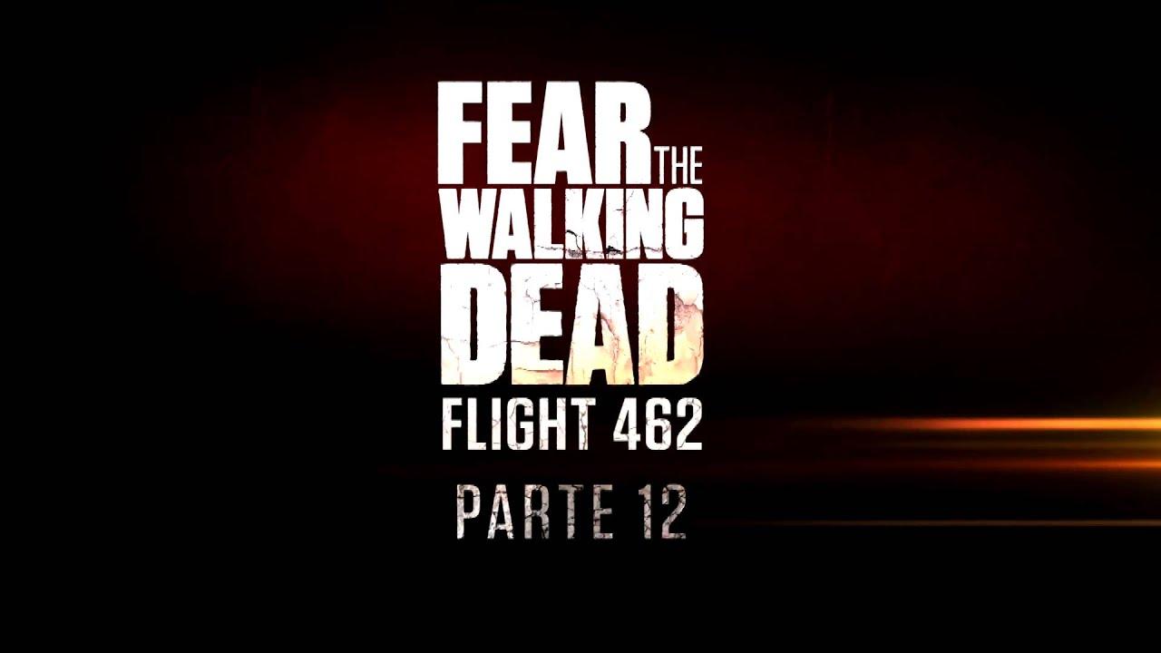 Fear The Walking Dead: Flight 462 Stream