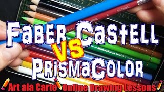 Faber Castell: First Impressions and how they compare to Prisma