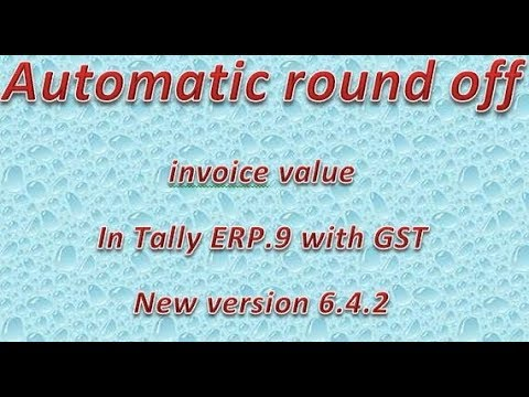 Automatic Round Off Invoice Value In Tally ERP With GST YouTube - Invoice value