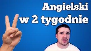 ANGIELSKI W 2 TYGODNIE (HIT czy ŚCIEMA?)