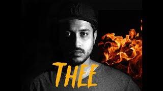 San Jaimt-Thee (തീ ) | Official Lyrics Video | New Malayalam Rap 2019