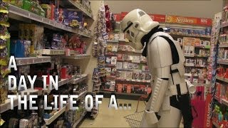 - Day in the life of a Stormtrooper