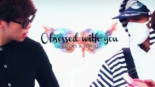 [Mino x Yoon] Obsessed with you ☆