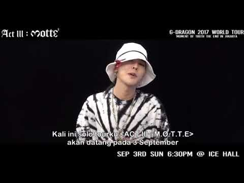 VIDEO GREETING: G-DRAGON 2017 CONCERT [ACT III, M.O.T.T.E] in JAKARTA