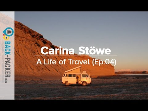 Traveling the Pan-American Highway with a Van - Carina Stöwe (A Life of Travel, Ep.4)