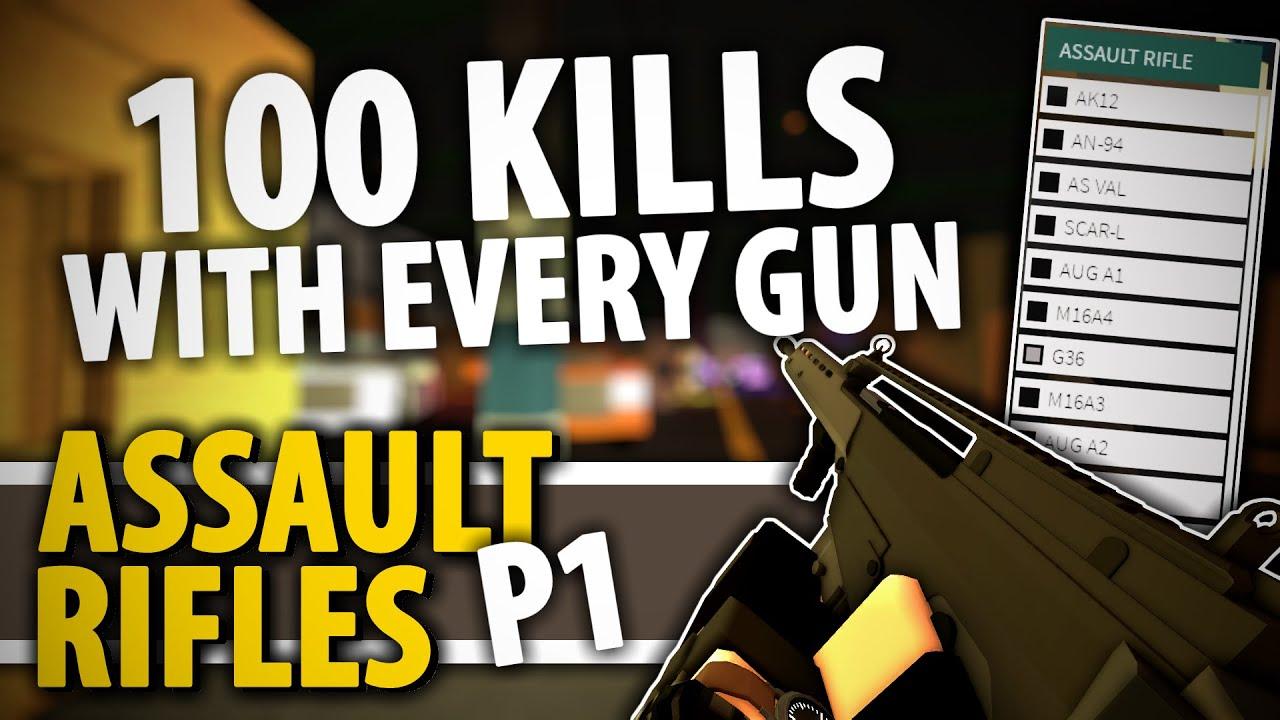 Download 100 Kills With Every Gun - Assault Rifles Part 1 (Phantom Forces)