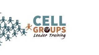 Cell Group Leader Training - Baptism Training - January 12, 2020