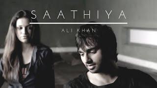 Ali Khan - Saathiya