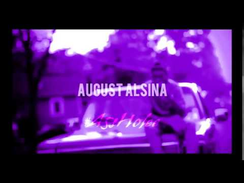august alsina down right now chopped amp screwed chop it