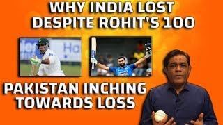Why India lost despite Rohit 100 | Pakistan inching towards loss | Detailed review | Caught Behind