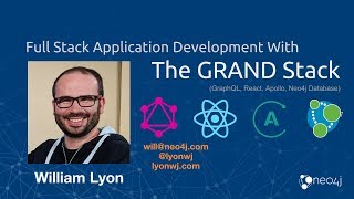 ReactNYC - All about GRAND Stack: GraphQL, React, Apollo, and Neo4j - William Lyon (@lyonwj)