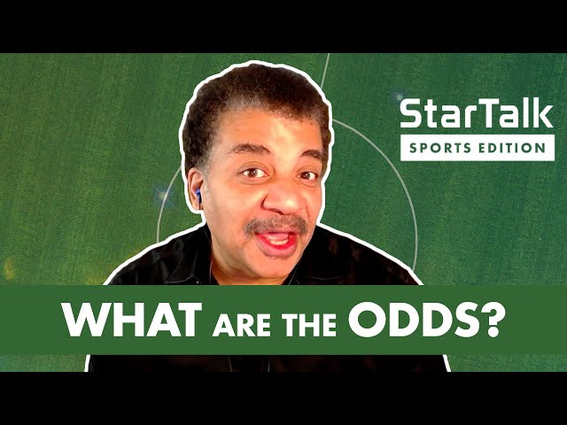 StarTalk Sports Edition: What Are the Odds?