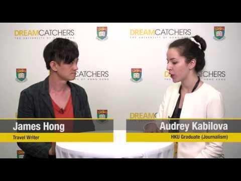 HKU DREAMCATCHERS Interview: James Hong