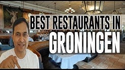 Best Restaurants and Places to Eat in Groningen, The Netherlands