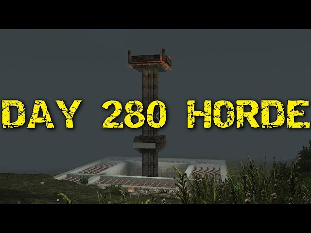 7 DAYS TO DIE PS4  lets play #63 day 280 Horde night!
