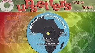 CONCRETE CASTLE KING + VERSION ⬥Earl Sixteen & The Upsetters⬥