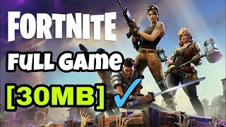 HOW TO DOWNLOAD (FORTNITE) FOR PC IN JUST 30 MB (100 % REAL)