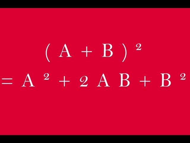 Identité remarquable : (a+b)²=a²+2ab+b²