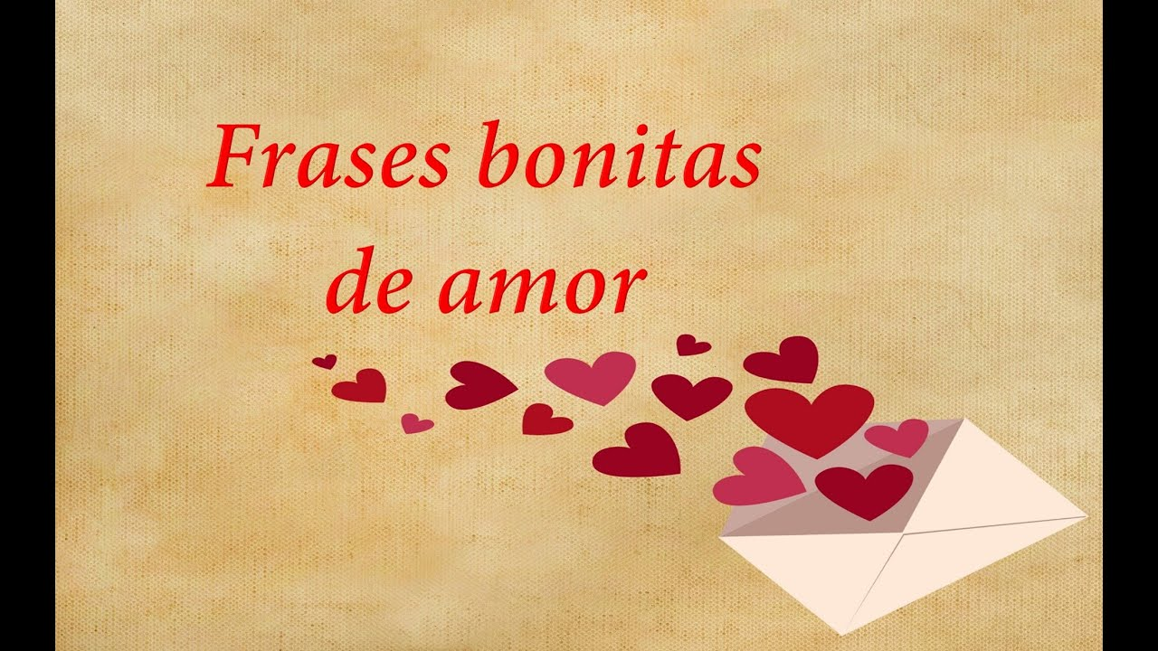 Palabras Bonitas: Frases Bonitas De Amor