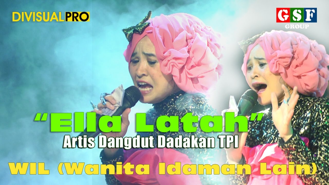 Ella Latah WIL (Wanita Idaman Lainnya) GSF Group Live Shooting by ...