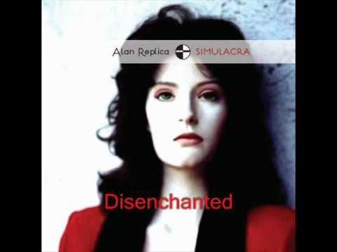 Alan Replica - Disenchanted