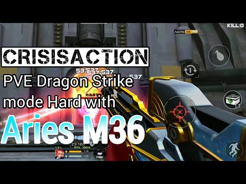 Crisis Action  - PVE Dragon Strike Mode Hard With Aries M36