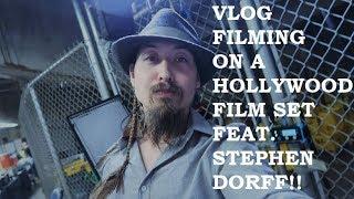 VLOG FILMING ON A HOLLYWOOD FILM SET FEAT. STEPHEN DORFF FOR EMBATTLED!!