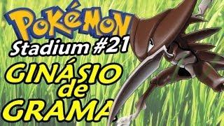 Pokemon Stadium #21 - Ginásio de Grama (ou Planta) da Erika