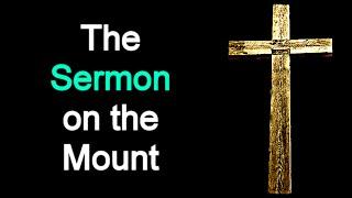 The Sermon on the Mount - Jesus of Nazareth (Mat 5,6,7 / Audio Bible)
