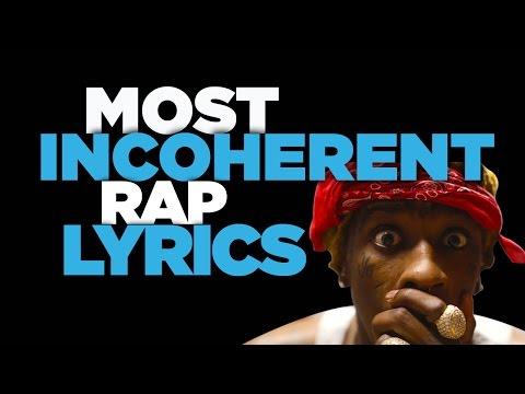 Most Incoherent Rap Lyrics