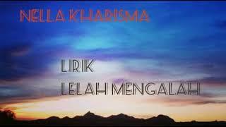 Gambar cover Nella Kharisma - Lirik - Lelah Mengalah