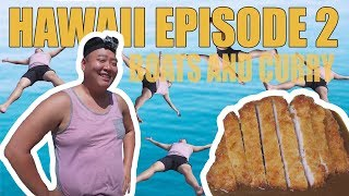 HAWAII EPISODE 2: Jumping off Boats and The Best Curry!